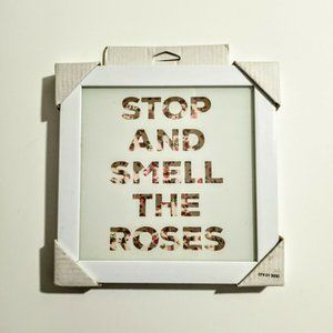 """Framed Wall Art """"Stop And Smell The Roses"""" White /"""